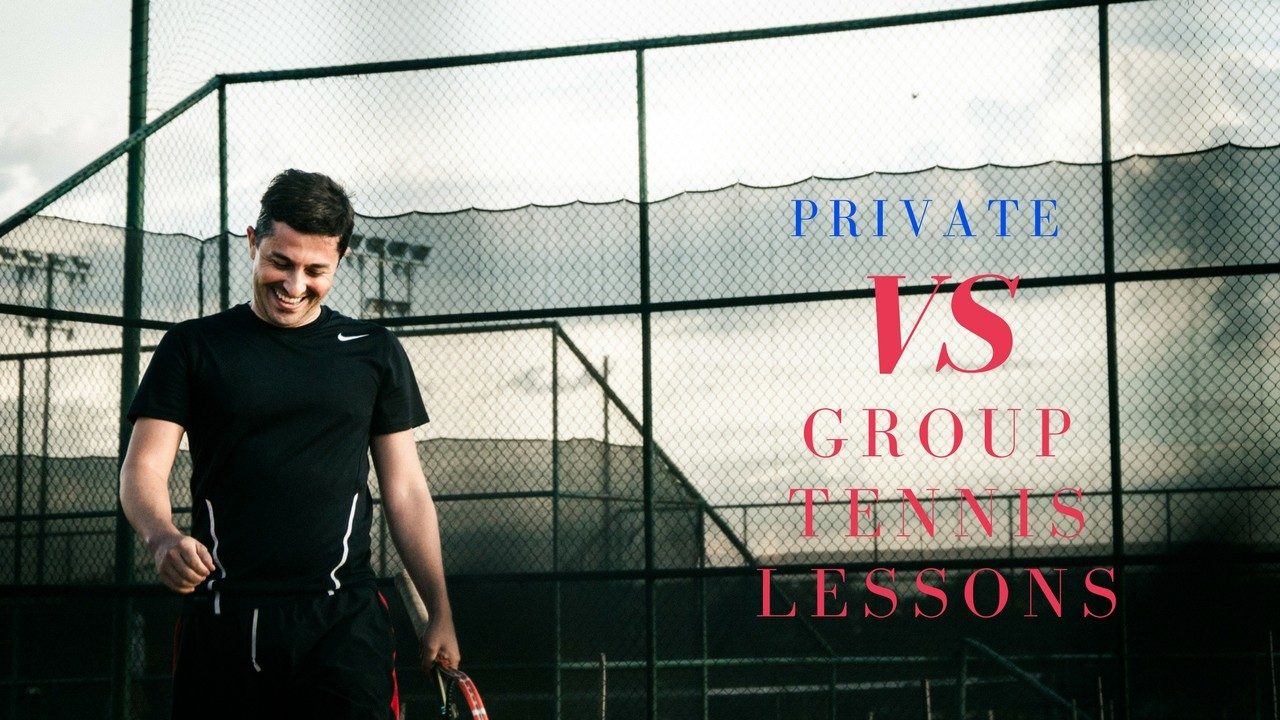 Private Vs Group Tennis Lessons Which One To Get and When?