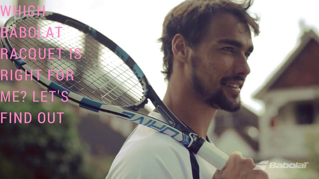 Which Babolat Racquet is Right For Me? Let's Find Out