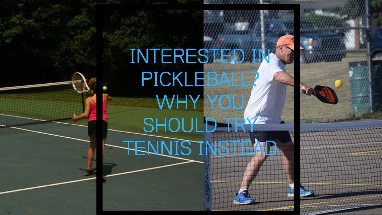 Pickleball vs Tennis | (12 Reasons Tennis is Better Than Pickle Ball)
